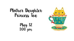 Mother Daughter Princess Tea